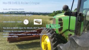 No-till drill and Roller Crimper