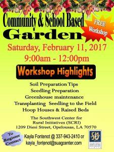 A flyer for the SCRI Community & School Based Garden Workshop